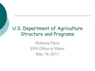 U.S. Department of Agriculture Structure and Programs