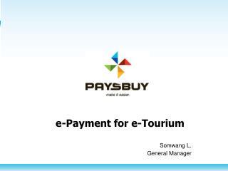 e-Payment for e- Tourium