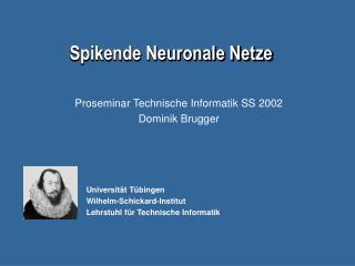 Spikende Neuronale Netze