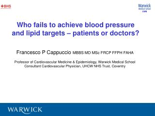 Who fails to achieve blood pressure and lipid targets – patients or doctors?