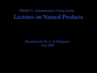 Lectures on Natural Products