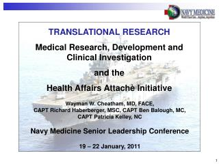 Wayman W. Cheatham, MD, FACE, CAPT Richard Haberberger, MSC, CAPT Ben Balough, MC, CAPT Patricia Kelley, NC