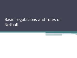 basic regulations and rules of netball