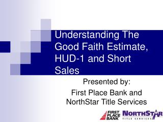 Understanding The Good Faith Estimate, HUD-1 and Short Sales
