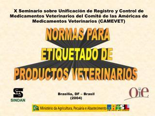 X Seminario sobre Unificación de Registro y Control de Medicamentos Veterinarios del Comité de las Américas de Medicamen