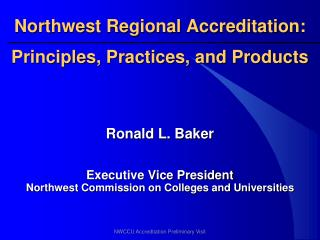 Northwest Regional Accreditation:
