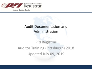 Audit Documentation and Administration