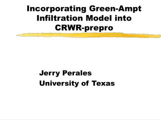 Incorporating Green-Ampt Infiltration Model into  CRWR-prepro