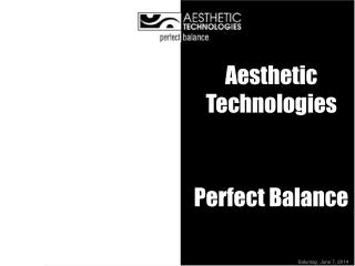 Aesthetic Technologies Perfect Balance