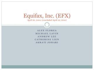 Equifax, Inc. EFX April 20, 2010, concluded April 22, 2010