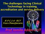 The challenges facing Clinical Technology in training, accreditation and service delivery
