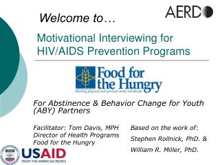 Motivational Interviewing for HIV/AIDS Prevention Programs