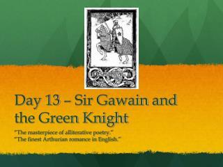 Day 13 – Sir Gawain and the Green Knight
