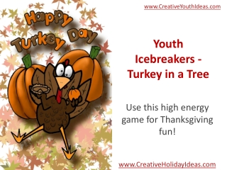 Youth Icebreakers - Turkey in a Tree