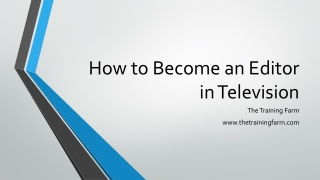 How to Become an Editor in Television