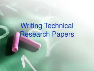 Writing Technical Research Papers