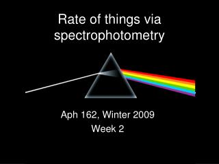 Rate of things via spectrophotometry
