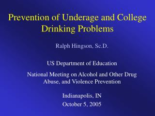 Prevention of Underage and College Drinking Problems