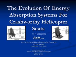 The Evolution Of Energy Absorption Systems For Crashworthy Helicopter Seats