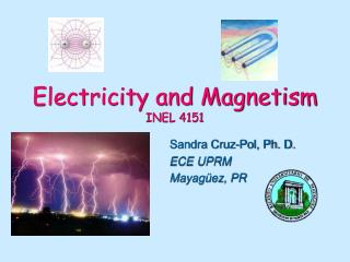 Electricity and Magnetism INEL 4151