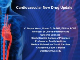 Cardiovascular New Drug Update