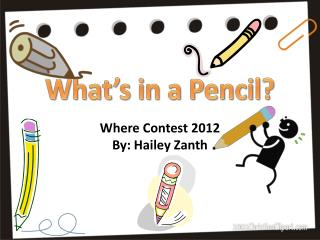 What's in a Pencil?