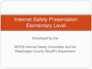 Internet Safety Presentation Elementary Level