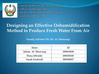 United Arab Emirates University College of Engineering  Chemical Engineering Department Graduation Project II