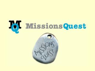 Missions Quest What Is It?