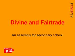 Divine and Fairtrade