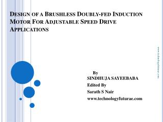 Design of a Brushless Doubly-fed Induction Motor For Adjustable Speed Drive Applications