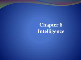Chapter 8 Intelligence
