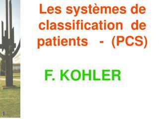 Les systèmes de classification de patients - (PCS)