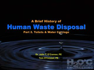 A Brief History of  Human Waste Disposal Part 1: From Cesspits & Outhouses to Water Closets
