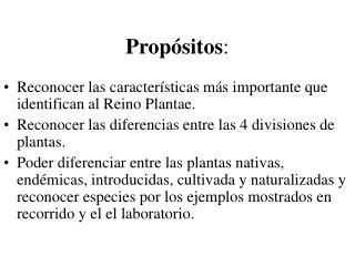 Propósitos :