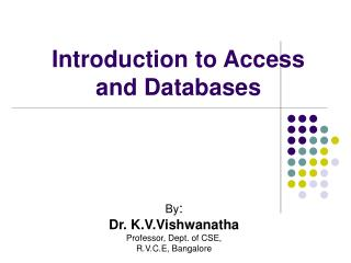 Introduction to Access  and Databases