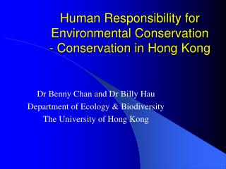 Human Responsibility for Environmental Conservation - Conservation in Hong Kong