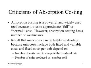 Criticisms of Absorption Costing