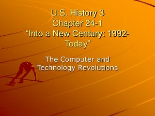 """U.S. History 3 Chapter 24-1 """"Into a New Century: 1992-Today"""""""