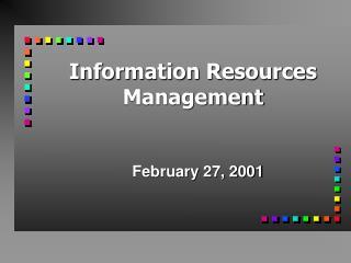Information Resources Management