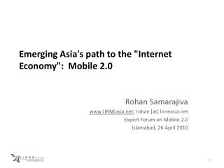 """Emerging Asia's path to the """"Internet Economy """": Mobile 2.0"""
