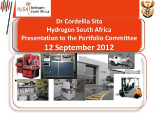 Dr Cordellia Sita Hydrogen South Africa Presentation to the Portfolio Committee 12 September 2012