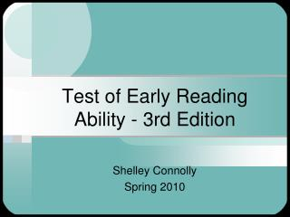 Test of Early Reading Ability - 3rd Edition