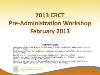 2013 CRCT Pre-Administration Workshop February 2013
