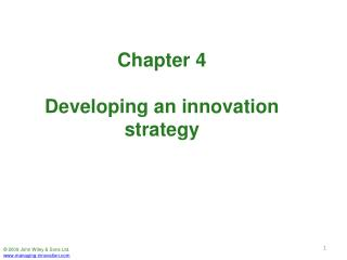 Chapter 4 Developing an innovation strategy