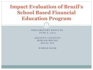Impact Evaluation of Brazil's School Based Financial Education Program