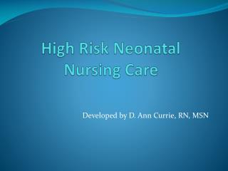 High Risk Neonatal Nursing Care