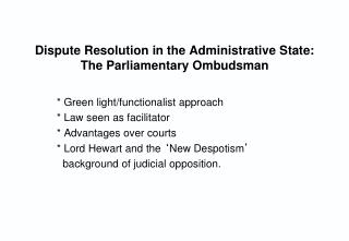 Dispute Resolution in the Administrative State: The Parliamentary Ombudsman