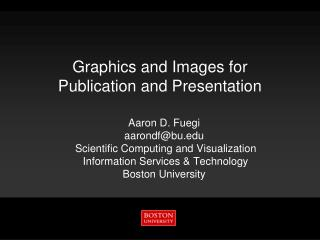 Graphics and Images for Publication and Presentation