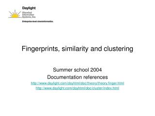 Fingerprints, similarity and clustering